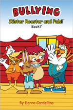 Mister Rooster and Pals!™ Book 7 Bullying